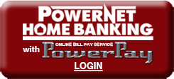 PowerNet Home Banking with PowerPay Login